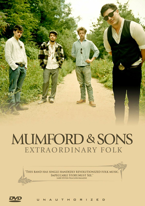 Mumford and Sons: Extraordinary Folk (Deleted)