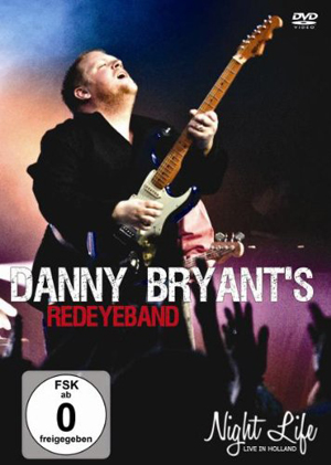 Danny Bryant and His RedEye Band: Night Life (Retail Only)