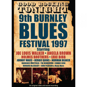 Good Rocking Tonight: 9th Burnley Blues Festival 1997 (1997) (Retail Only)