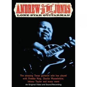 Andrew 'Jr Boy' Jones: Lone Star Guitarman (1998) (Retail Only)