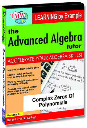 The Advanced Algebra Tutor: Complex Zeros of Polynomials (2012) (Retail / Rental)
