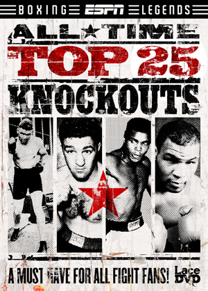 ESPN: All Time Top 25 Knockouts (2012) (Retail / Rental)