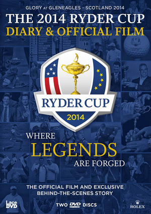 Ryder Cup: 2014 - Official Film and Diary - 40th Ryder Cup (2014) (Retail / Rental)