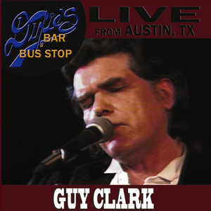 Guy Clark: Live from Dixie's Bar and Bus Stop (1983) (Retail Only)