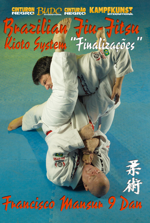 Brazilian Jiu Jitsu: Kioto System Finalizações (Retail / Rental)