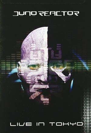 Juno Reactor: Live in Tokyo (2002) (Retail / Rental)