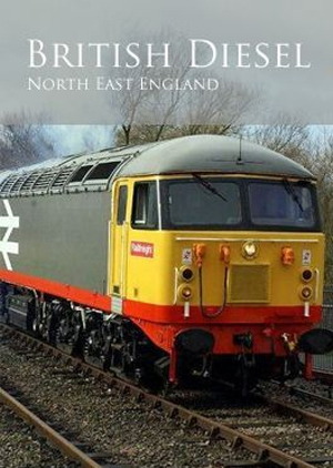 British Diesel Trains: The North East (Retail Only)