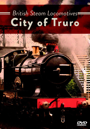 British Steam Locomotives: City of Truro (Retail Only)