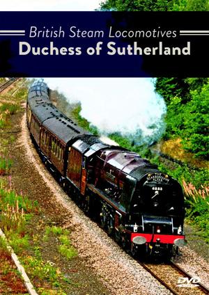 British Steam Locomotives: Duchess of Sutherland (Retail Only)