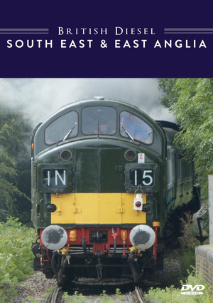 British Diesel Trains: The South East and East Anglia (Retail Only)
