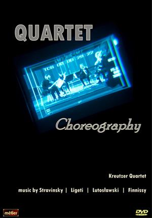 The Kreutzer Quartet: Choreography (Retail / Rental)