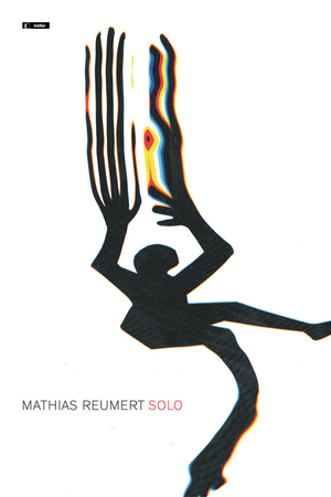 Mathias Reumert: Solo (2015) (NTSC Version) (Retail / Rental)