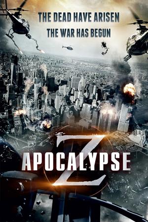 Apocalypse Z (2012) (Deleted)