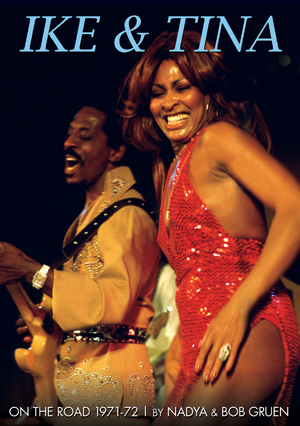 Ike and Tina Turner: On the Road - 1971-72 (Retail Only)