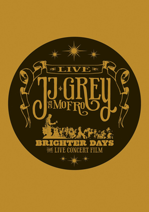 JJ Grey and Mofro: Brighter Days (2011) (Deleted)