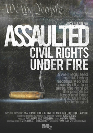 Assaulted - Civil Rights Under Fire (Deleted)