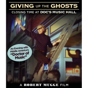 Giving Up the Ghosts - Closing Time at Doc's Music Hall (2012) (Retail Only)