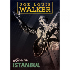 Joe Louis Walker: Live in Istanbul (1995) (Retail Only)