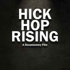 Hick Hop Rising - The True Story Behind the Birth of Country Rap (Retail / Rental)