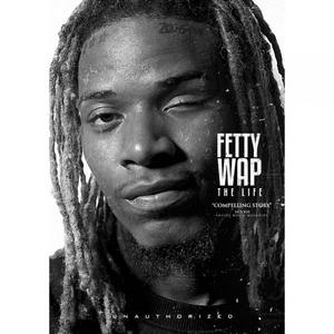 Fetty Wap: The Life (Retail Only)