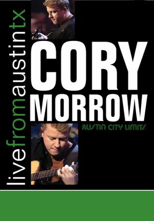 Cory Morrow: Live from Austin, Tx (2002) (NTSC Version) (Retail / Rental)