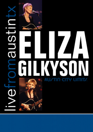 Eliza Gilkyson: Live from Austin, Tx (2001) (Retail / Rental)
