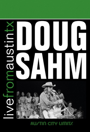 Doug Sahm: Live from Austin, Tx (1975) (NTSC Version) (Retail / Rental)