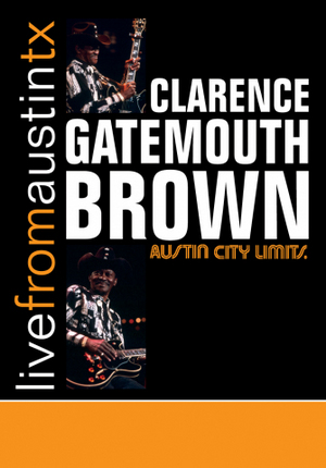 Clarence 'Gatemouth' Brown: Live from Austin, Tx (1996) (NTSC Version) (Retail / Rental)