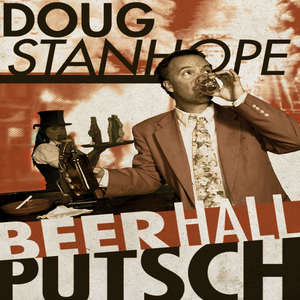 Doug Stanhope: Beer Hall Putsch (2013) (Retail Only)
