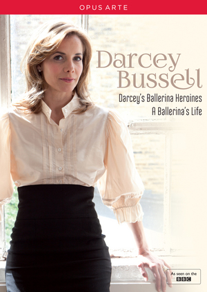 Darcey Bussell: Darcey's Ballerina Heroines/A Ballerina's Life (2014) (NTSC Version) (Retail / Rental)
