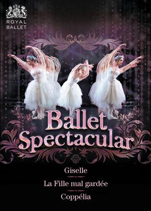 Ballet Spectacular: Royal Ballet (2005) (NTSC Version) (Retail / Rental)