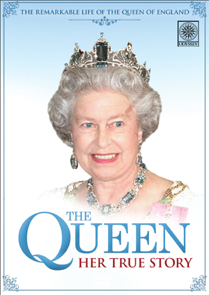 The Queen: Her True Story (Retail / Rental)