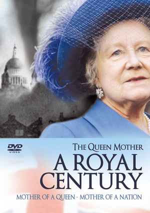 The Queen Mother: A Royal Century (1999) (Retail / Rental)