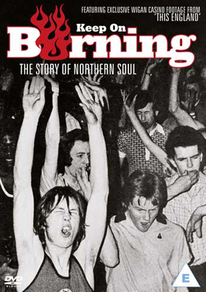 Keep On Burning - The Story of Northern Soul (2012) (Retail / Rental)