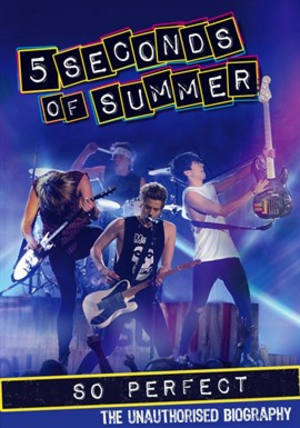 5 Seconds of Summer: So Perfect (2014) (Retail / Rental)