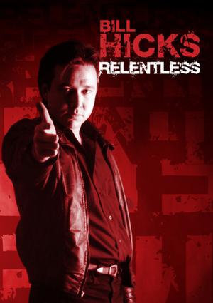 Bill Hicks: Relentless (1992) (Retail / Rental)