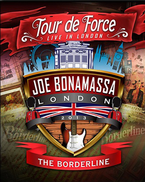 Joe Bonamassa: Tour De Force - The Borderline (2013) (Retail Only)