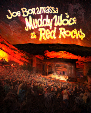 Joe Bonamassa: Muddy Wolf at Red Rocks (2014) (Retail Only)