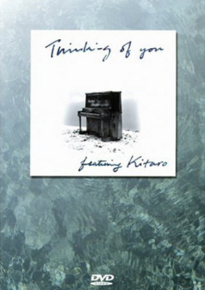 Kitaro: Thinking of You (1999) (Retail / Rental)