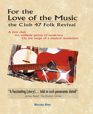 For the Love for Music - The Club 47 Folk Revival (Blu-ray) (Retail / Rental)