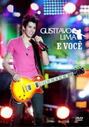 Gusttavo Lima: E Você (2011) (Retail / Rental)