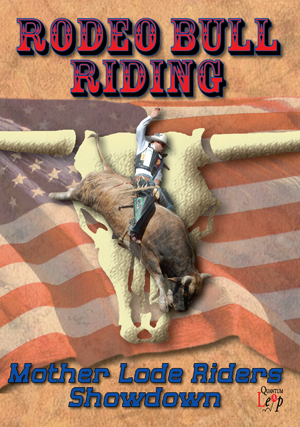 Rodeo Bull Riding: Mother Lode Riders Showdown (2011) (Retail / Rental)