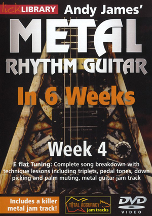 Andy James' Metal Rhythm Guitar in 6 Weeks: Week 4 (2012) (Retail / Rental)