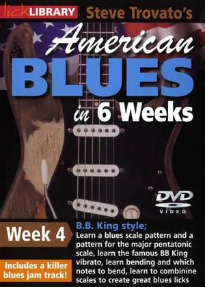 American Blues Guitar in 6 Weeks: Week 4 - B.B. King (2011) (Retail / Rental)