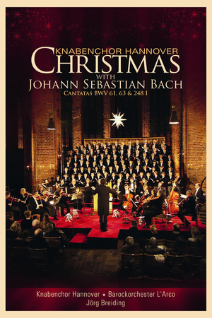 Knabenchor Hannover: Christmas With Johann Sebastian Bach (2013) (NTSC Version) (Retail / Rental)