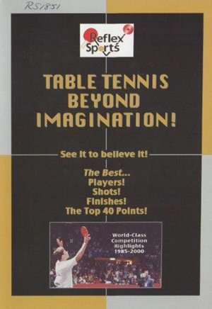Table Tennis: Beyond Imagination (Deleted)