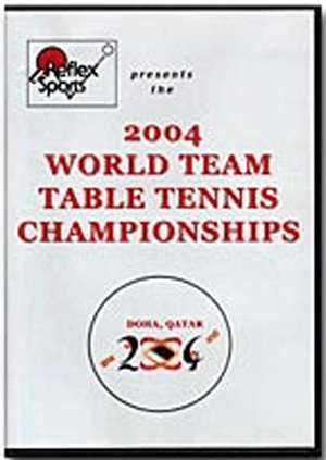 2004 World Team Table Tennis Championships (2004) (Deleted)