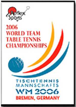 2006 World Team Table Tennis Championships (2006) (Deleted)