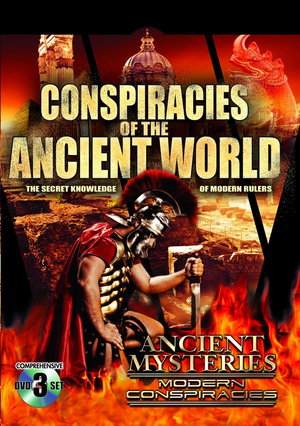 Conspiracies of the Ancient World: Secret Knowledge of Modern... (Retail Only)