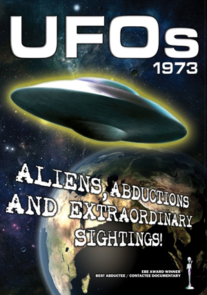 UFOs 1973: Aliens, Abductions and Extraordinary Sightings (2010) (Deleted)